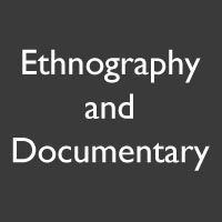 Ethnography and Documentary Projects